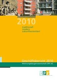 Geschäftsbericht 2010 - Wohnungsbaugenossenschaft DPF eG