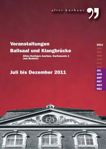 17.07.-31.07.2011 - Altes Kurhaus