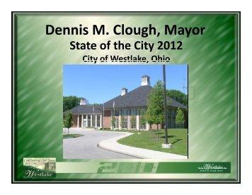 Dennis M. Clough, Mayor g , y - City of Westlake