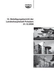 12. Beteiligungsbericht der Landeshauptstadt Potsdam 31.12.2006