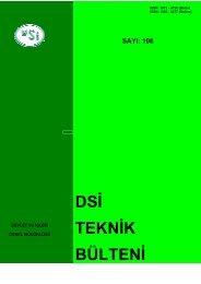 DSI Teknik Bulteni _Sayi 106_ - DSİ Genel Müdürlüğü - Devlet Su ...
