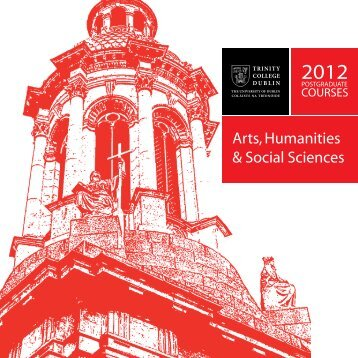 Arts, Humanities & Social Sciences - Trinity College Dublin