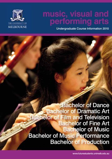 music, visual and performing arts - University of Melbourne