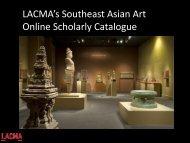 LACMA's Southeast Asian Art Online Scholarly Catalogue