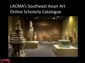 LACMA's Southeast Asian Art Online Scholarly Catalogue