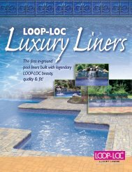 The first in-ground pool liners built with legendary LOOP-LOC ...