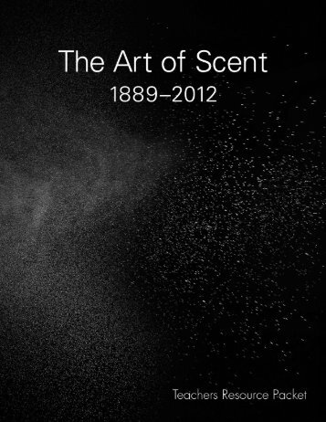 The Art of Scent TRP.pdf - Museum of Arts and Design