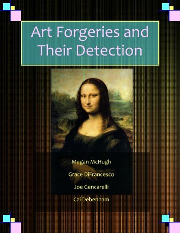 Art Forgeries and Their Detection - the Scientia Review