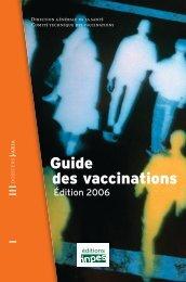 Guide des vaccinations - Edition 2006 - Groupes Régionaux d ...