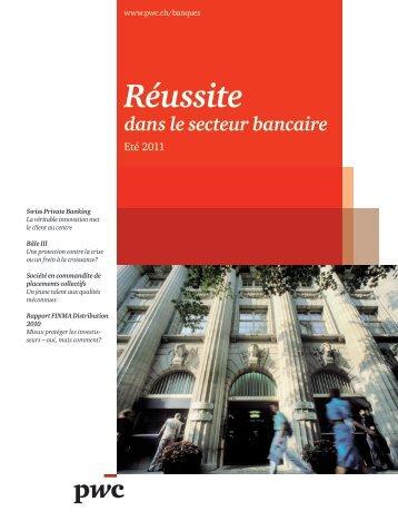 Réussite dans le secteur bancaire – Eté 2011 - PwC