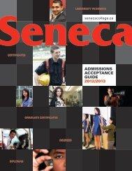 ADMISSIONS ACCEPTANCE GUIDE 2012/2013 - Seneca College