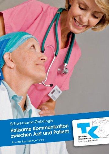 Heilsame Kommunikation zwischen Arzt und Patient - Techniker ...