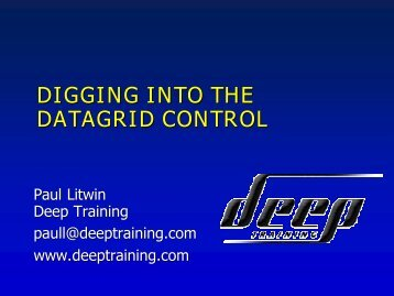 DIGGING INTO THE DATAGRID CONTROL - Deep Training
