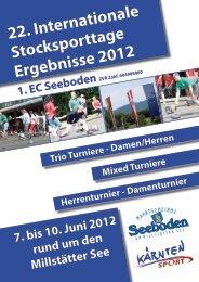 22. Internationale Stocksporttage Ergebnisse 2012 7. bis 10. Juni ...