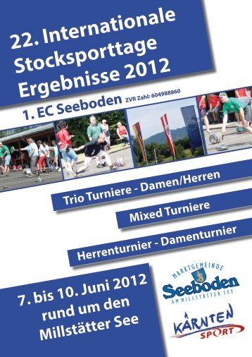 22. Internationale Stocksporttage Ergebnisse 2012 7. bis 10. Juni ...