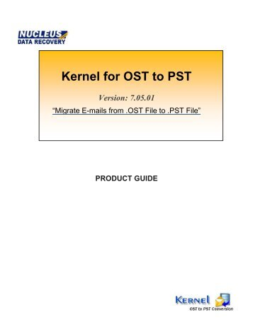 Kernel for OST to PST Conversion - Convert OST to PST
