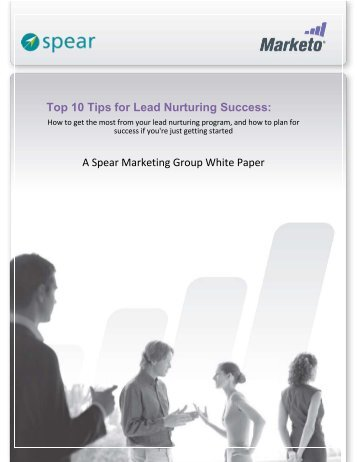 Top 10 Tips for Lead Nurturing Success: A Spear Marketing Group ...