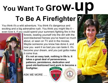 So You Want To Grow-up To Be A Firefighter