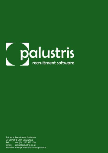Palustris Recruitment Software By Jarrett & Lam Consulting Tel: +44 ...