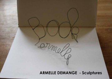 ARMELLE DEMANGE - Sculptures