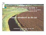 Exposé introductif du Gis Sol Atelier 2 : « Sol et production durable »
