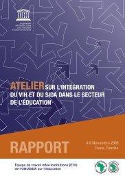 Atelier sur l'intégration du VIH et du SIDA dans ... - unesdoc - Unesco
