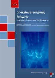 Energieversorgung Schweiz - Nie wieder Atomkraftwerke