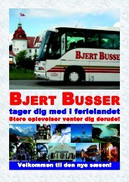 Aktuelle tilbud e-mail: info@bjertbusser.dk