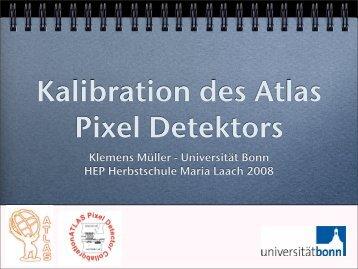 Klemens Müller - Universität Bonn HEP Herbstschule Maria Laach ...