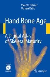 Hand Bone Age: A Digital Atlas of Skeletal Maturity - sepeap