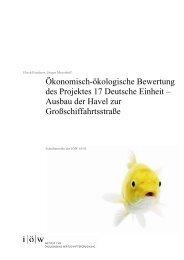 Ökonomisch-ökologische Bewertung des Projektes 17 / Deutsche ...