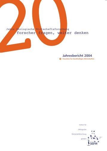 Jahresbericht 2004 - Institut für ökologische Wirtschaftsforschung