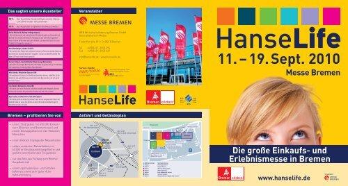 11. – 19. Sept. 2010 Messe Bremen Die große Einkaufs - HanseLife