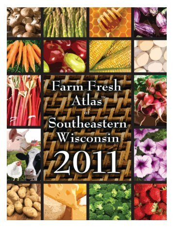Farm Fresh Atlas™ of Southeastern Wisconsin 1 - Wisconsin's Farm ...