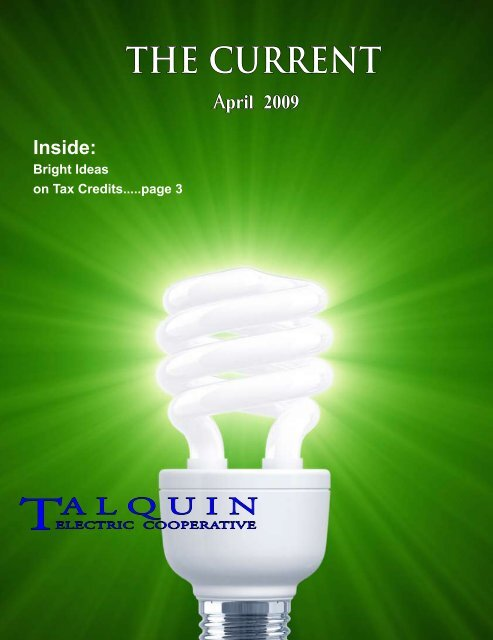 The Current April Talquin Electric Cooperative Is an equal opportunity provider and employer. yumpu