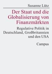 Der Staat und die Globalisierung von Finanzmärkten ... - MPIfG