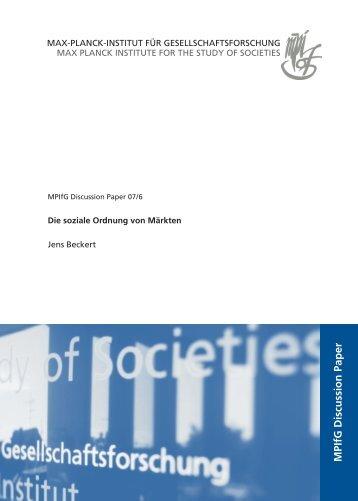 Die soziale Ordnung von Märkten Jens Beckert - MPIfG