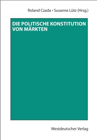 Die politische Konstitution von Märkten - MPIfG