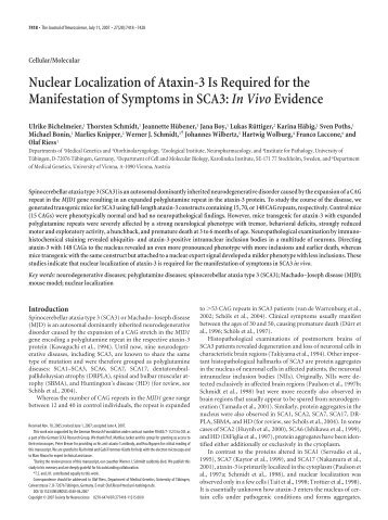 Nuclear Localization of Ataxin-3 Is Required for the Manifestation of ...