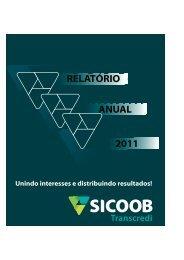 Relatório Anual 2011.cdr - sicoob transcredi