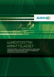 ÄÄNENTOISTON ammaTTIlaISET - Audico