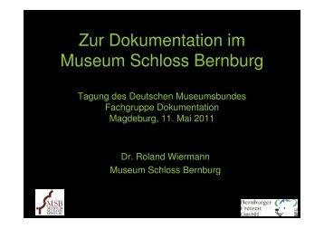 Zur Dokumentation im Museum Schloss Bernburg - Deutscher ...
