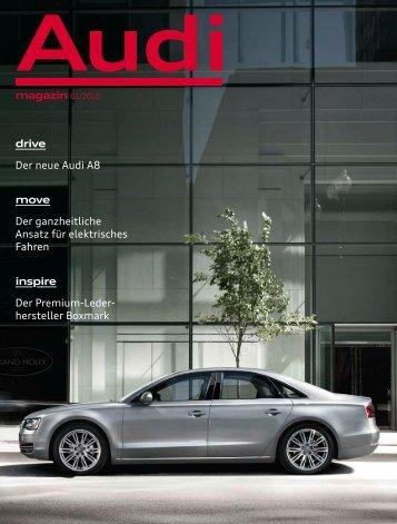 magazin 01/2010 drive Der neue Audi A8 move Der ganzheitliche ...