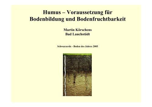 Voraussetzung für Bodenbildung und Bodenfruchtbarkeit - Naturland