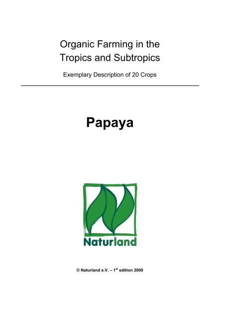 Organic Farming in the Tropics and Subtropics: Papaya - Naturland