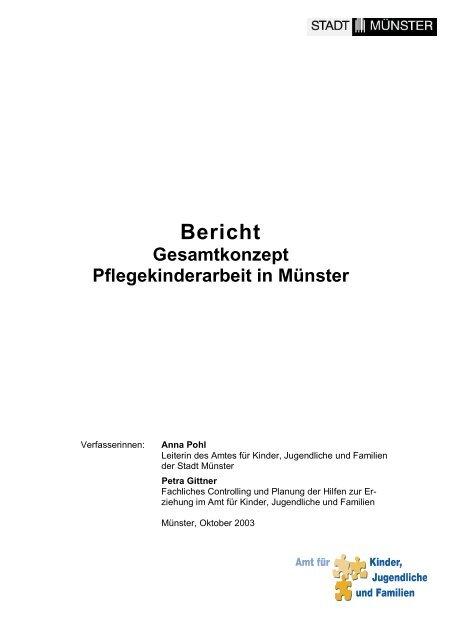 Bericht Gesamtkonzept Pflegekinderarbeit in Münster - Moses Online