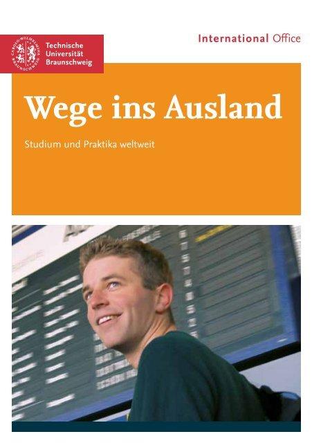 Wege ins Ausland - International Office - Technische Universität ...