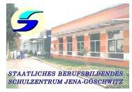 B erufsfachschule - SBSZ - Jena Göschwitz