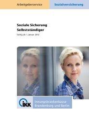 Soziale Sicherung Selbstständiger - IKK Brandenburg und Berlin