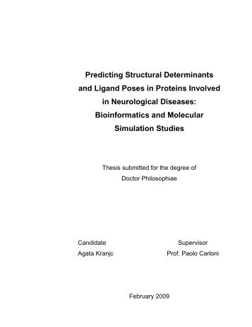 Predicting Structural Determinants and Ligand Poses in Proteins ...